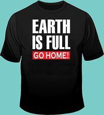 EARTH IS FULL, GO Home! Funny T Shirt, Star Trek, Star Wars, SiFi, Gildan 100%