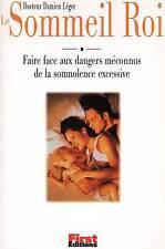 LE SOMMEIL ROI / DR DAMIEN LEGER / SOMNOLENCE