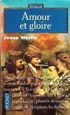 JEANE WESTIN - AMOUR ET GLOIRE - POCKET