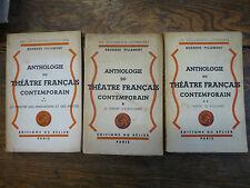 Anthologie du théâtre français contemporain / Georges Pillement Tomes 1, 2 et 3