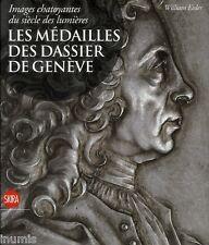* William Eisler, Les médailles des Dassier de Genève, 2010