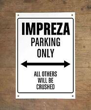 SUBARU IMPREZA PARKING ONLY Targa cartello metallo auto metal sign car garage