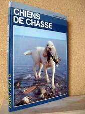 « CHIENS DE CHASSE » Elevage Dressage Chien Dog Hunt Jagd