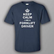 Funny T-shirt KEEP CALM I AM A FORKLIFT DRIVER