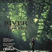 A River Runs Through It: Original Motion Picture Soundtrack 1992 by Mark Isham;