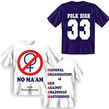 T-Shirt Al Bundy No Ma'am oder Polk High eine schrecklich nette Familie FunShirt