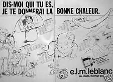 PUBLICITÉ E.L.M. LEBLANC CHAUDIÈRES EAU CHAUDE CHAUFFAGE GAZ DIS MOI QUI TU ES