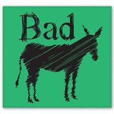 Bad Ass Funny Donkey Car Vinyl Sticker - SELECT SIZE