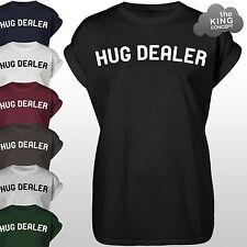 Hug Dealer T-Shirt Top Tumblr Funny Slogan Gift Hugger Blogger Cuddle Me Shirt
