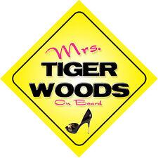 Mrs Tiger Woods On Board Car Sign