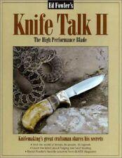 Knife Talk II: The High Performance Blade by Fowler, Ed