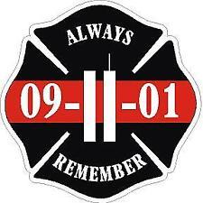 Always Remember 9-11-01 Fire Fighter Red Maltese Cross Vinyl Decal Sticker SAR