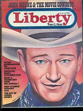 Liberty Then and Now Magazine - Spring 1974 - John Wayne