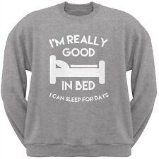 I'm Good In Bed Heather Grey Adult Crew Neck Sweatshirt