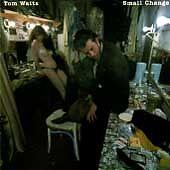 Tom Waits - Small Change - VGC 11 track CD - FAST UK POST