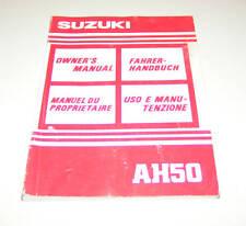 Betriebsanleitung Suzuki AH 50  Stand 1992 !