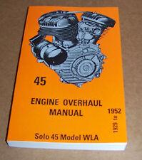 Harley 1929 - 1952 Solo 45 WLA Engine Overhaul Manual (728)