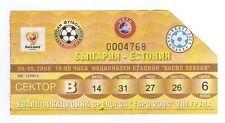 Orig.Ticket    European Championship Q. 2003   BULGARIA - ESTONIA  !!