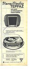 PUBLICITE ADVERTISING 1963  TEPPAZ transitradio éléctrophone tourne disque