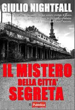 Il mistero della città segreta - Nightfall Giulio