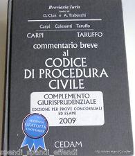 CARPI TARUFFO COMMENTARIO BREVE AL CODICE DI PROCEDURA CIVILE CEDAM 2009
