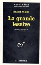 BRENI JAMES / LA GRANDE LESSIVE / SERIE NOIRE 1160