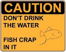 Panneau d'avertissement drôle ne boivent pas le poisson d'eau merde dans elle autocollant adhésif