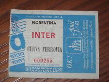 FIORENTINA INTER BIGLIETTO TICKET CALCIO 1980/81 SERIE A