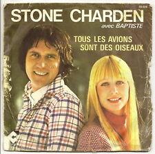 STONE & CHARDEN et BAPTISTE Vinyle 45 tours SP TOUS LES AVIONS SONT DES OISEAUX