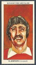 THE SUN 1979 SOCCERCARDS #840-LIVERPOOL-IPSWICH & ENGLAND-EVERTON-DAVID JOHNSON