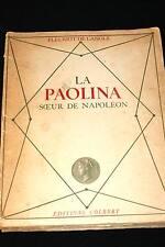 LA PAOLINA SOEUR DE NAPOLEON,FLEURIOT DE LANGLE,1946-il