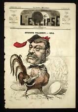 L'eclipse André Gill AUGUSTE VILLEMOT Directeur du Figaro Coq 1868
