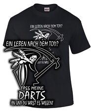 T-Shirt für Darter Darten LEBEN NACH DEM TOD FASS MEINE DARTS AN Spruch lustig