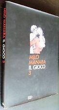 MANARA - IL GIOCO 3 - CARTONATO MONDADORI 1994 - 1° EDIZIONE -OTTIMO++++