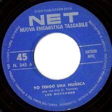 LOS MOYCANOS disco 45 giri YO TENGO UNA MUNECA + TELEFONAMI made in Italy