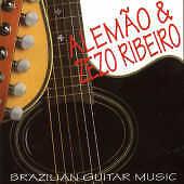 ALEMAO/ALEMAO & ZEZO/ZEZO RIBEIRO - BRASIL GERAL: BRAZILIAN GUITAR MUSIC NEW CD