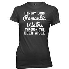 I Enjoy Long Romantic Walks Through The Beer Aisle Womens Ladies T-Shirt