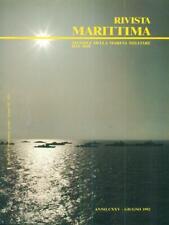 RIVISTA MARITTIMA 6 / GIUGNO 1992  AA.VV. RIVISTA MARITTIMA 1992