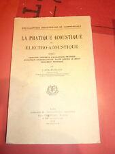 La pratique acoustique et electro acoustique Tome I par Hermardinquer 1928