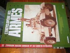 Encyclopédie des armes n°33 vehicules blindés 2e GM
