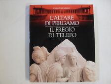 AAVV - ALTARE DI PERGAMO FREGIO DI TELEFO - ED.LEONARDO - 1996