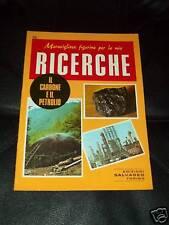 RICERCHE-SALVADEO TORINO-N°56- CARBONE E PETROLIO