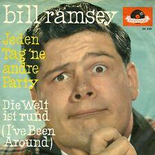 """BILL RAMSEY - JEDEN TAG 'NE ANDRE PARTY / DIE WELT IST RUND 7"""" SINGLE (S9345)"""