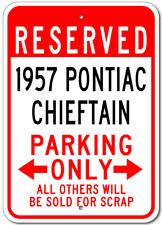1957 57 PONTIAC CHIEFTAIN Parking Sign