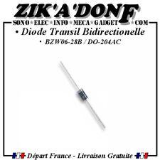 Diode Transil Bidirectionelle BZW06-28B (Expédié depuis la France)