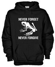 Felpa Fun hoodie KJ816 Never forget never forgive Mai dimenticare mai perdonare