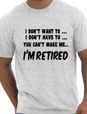Je ne vais pas retraité Drôle Cadeau Retraite pour homme T SHIRT FUNNY TAILLE S-XXL