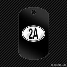 Oval 2A Keychain GI dog tag engraved many colors  2nd amendment