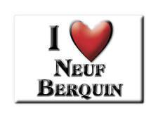 MAGNETS FRANCE - AQUITAINE CALAMITA SOUVENIR AIMANT I LOVE NEUF BERQUIN (NORD)