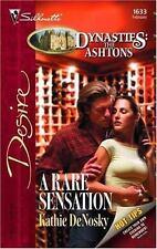 A Rare Sensation (Dynasties: The Ashtons) (Silhouette Desire